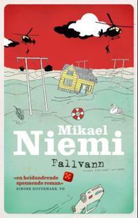 Fallvann - Mikael Niemi pdf epub