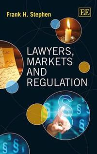 Lawyers, Markets and Regulation