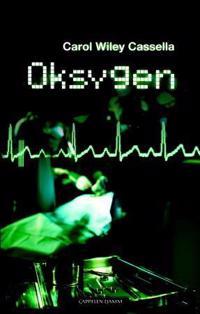Oksygen - Carol Cassella | Ridgeroadrun.org