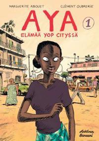 Aya - Yop Cityn elämää 1