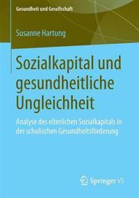 Sozialkapital Und Gesundheitliche Ungleichheit