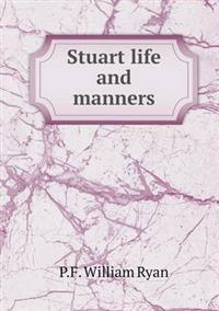 Stuart Life and Manners