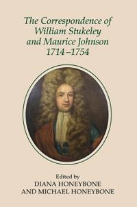 The Correspondence of William Stukeley and Maurice Johnson