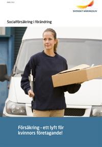 Försäkring : ett lyft för kvinnors företagande!