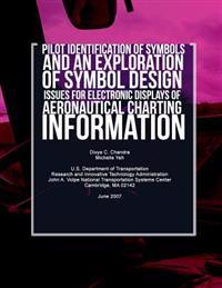 Pilot Identification of Symbols and an Exploration of Symbol Design Issues for Electronic Displays of Aeronautical Charting Information
