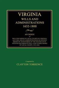 Virginia Wills and Administrations, 1632-1800