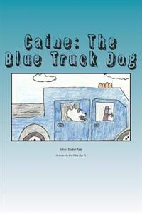 Caine: The Blue Truck Dog