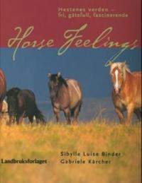 Horse feelings - Sibylle Luise Binder, Gabrielle Kärcher pdf epub