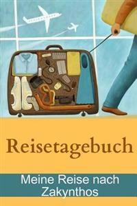 Reisetagebuch - Meine Reise nach Zakynthos