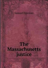 The Massachusetts Justice