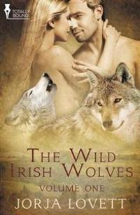 The Wild Irish Wolves Vol 1