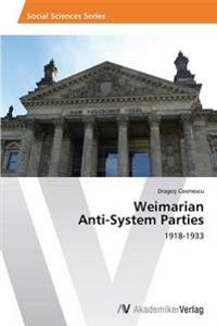 Weimarian Anti-System Parties