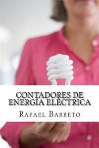 Contadores de Energia Electrica: Medición Eficiente de la Energía Eléctrica