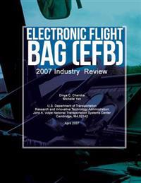 Electronic Flight Bag (Efb): 2007 Industry Review