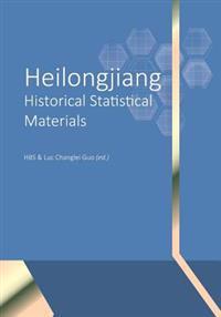 Heilongjiang Historical Statistical Materials