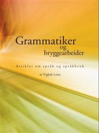 Grammatiker og bryggearbeider - Vigleik Leira | Inprintwriters.org