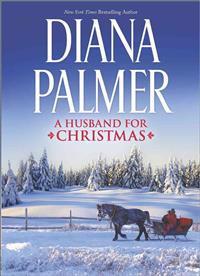 A Husband for Christmas: Snow Kisses\Lionhearted
