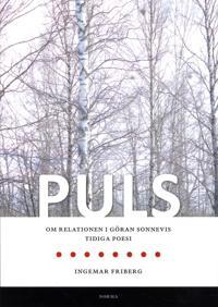 Puls : om relationen i Göran Sonnevis tidiga poesi