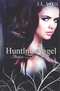 Hunting Angel: A Divisa Novel, Book 2