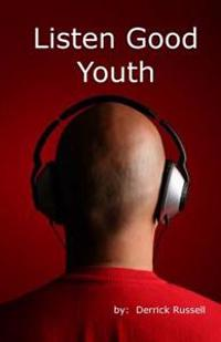 Listen Good Youth