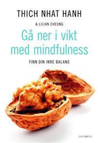 Gå ner i vikt med mindfulness : finn din inre balans