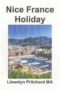 Nice France Holiday: En Budget Kort - Paus Semester