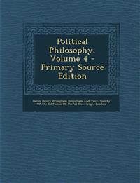 Political Philosophy, Volume 4