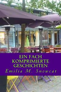 Ein Fach Komprimierte Geschichten: Englische & Deutsche Lyrik