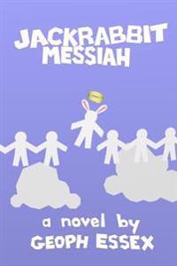 Jackrabbit Messiah