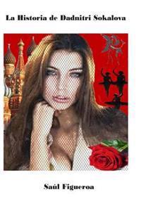 La Historia de Dadnitri Sokalova
