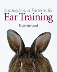 Strategies and Patterns for Ear Training [With CDROM]