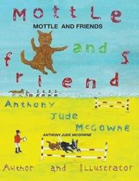 Mottle and Friends