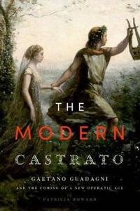 The Modern Castrato