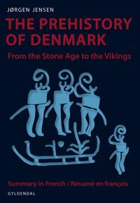 The Prehistory of Denmark