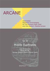 Associated Regional Chronologies for the Ancient Near East and the Eastern Mediterranean: Middle Euphrates