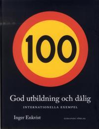 God utbildning och dålig : internationella exempel