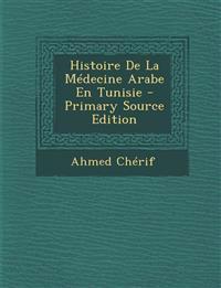 Histoire De La Médecine Arabe En Tunisie
