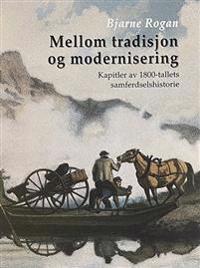 Mellom tradisjon og modernisering - Bjarne Rogan | Ridgeroadrun.org