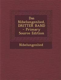 Das Nibelungenlied, DRITTER BAND