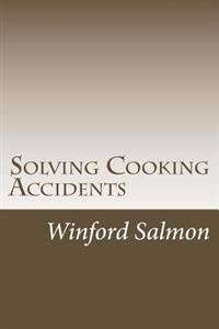 Solving Cooking Accidents