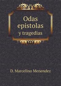 Odas Epistolas y Tragedias