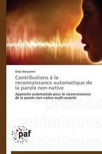 Contributions   La Reconnaissance Automatique de la Parole Non-Native