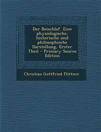 Der Beischlaf. Eine physiologische, historische und philosophische Darstellung, Erster Theil