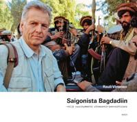 Saigonista Bagdadiin