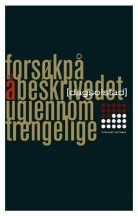 Forsøk på å beskrive det ugjennomtrengelige - Dag Solstad pdf epub