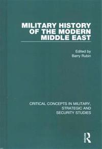 Military History of the Modern Middle East