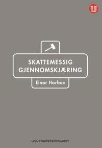 Skattemessig gjennomskjæring - Einar Harboe | Inprintwriters.org