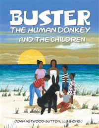 Buster the Human Donkey and the Children