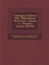 Catalogus Codicum Mss. Bibliothecae Bernensis, Volume 3