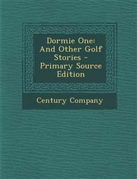 Dormie One: And Other Golf Stories